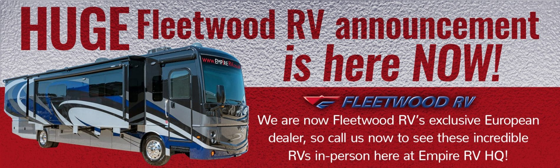 Empire RV Fleetwood RV American Motorhome UK Europe dealership